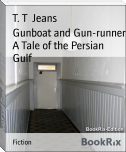 Gunboat and Gun-runner A Tale of the Persian Gulf
