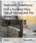 Half a Hundred Hero Tale of Ulysses and The Men of Old