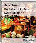 The Letters Of Mark Twain, Volume 3, 1876-1885