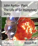 The Life of Sir Humphrey Davy