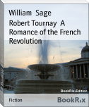 Robert Tournay  A Romance of the French Revolution