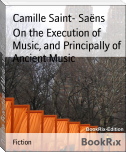 On the Execution of Music, and Principally of Ancient Music