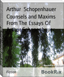 Counsels and Maxims From The Essays Of Arthur Schopenhauer