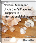Uncle Sam's Place and Prospects in International Politics