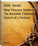 New Treasure Seekers or The Bastable Children in Search of a Fortune