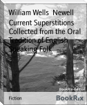 Current Superstitions Collected from the Oral Tradition of English Speaking Folk