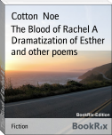 The Blood of Rachel A Dramatization of Esther and other poems