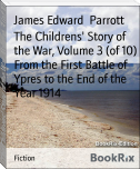 The Childrens' Story of the War, Volume 3 (of 10) From the First Battle of Ypres to the End of the Year 1914
