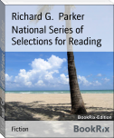 National Series of Selections for Reading