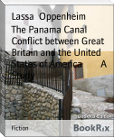 The Panama Canal Conflict between Great Britain and the United States of America        A Study