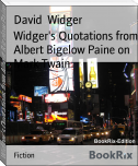 Widger's Quotations from Albert Bigelow Paine on Mark Twain