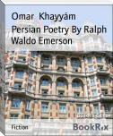 Persian Poetry By Ralph Waldo Emerson