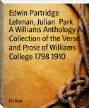 A Williams Anthology A Collection of the Verse and Prose of Williams College 1798 1910