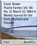 Prairie Farmer, Vol. 56: No. 12, March 22, 1884 A Weekly Journal for the Farm, Orchard and Fireside