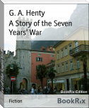 A Story of the Seven Years' War