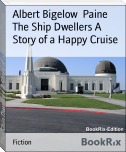 The Ship Dwellers A Story of a Happy Cruise