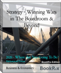 Strategy - Winning Wars in The Boardroom & Beyond