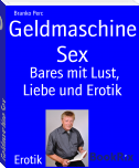 Geldmaschine Sex