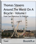 Around The World On A Bicycle - Volume I