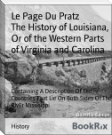 The History of Louisiana, Or of the Western Parts of Virginia and Carolina