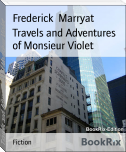 Travels and Adventures of Monsieur Violet