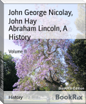 Abraham Lincoln, A History