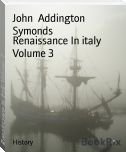 Renaissance In italy Volume 3