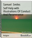 Self Help with Illustrations Of Conduct And Perseverance