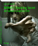 MAMA'S Shocking Secret
