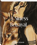 A Sinless Betrayal