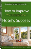How to Improve Your Independent Hotel's Success