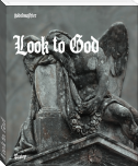 Look to God