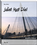 Juliet Must Die!