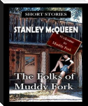 The Folks of Muddy Fork