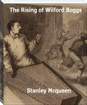 The Rising of Wilford Boggs