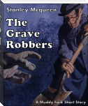 The Grave Robbers