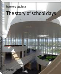 The story of school days