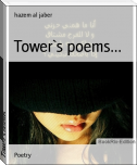 Tower`s poems...