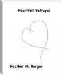 Heartfelt Betrayal: Chapter 1