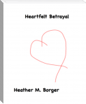 Heartfelt Betrayal: Chapter Two
