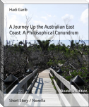 A Journey Up the Australian East Coast: A Philosophical Conundrum