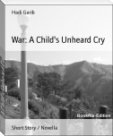 War: A Child's Unheard Cry