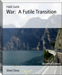 War:  A Futile Transition
