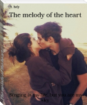The melody of the heart