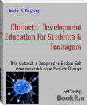 Character Development Education For Students & Teenagers
