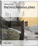 The Mischeivious Elves