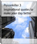Inspirational quotes to make your day better