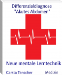"Differenzialdiagnose                             ""AKUTES ABDOMEN"""