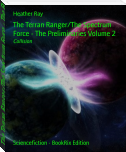 The Terran Ranger/The Spectrum Force - The Preliminaries Volume 2