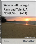 Rank and Talent; A Novel, Vol. II (of 3)